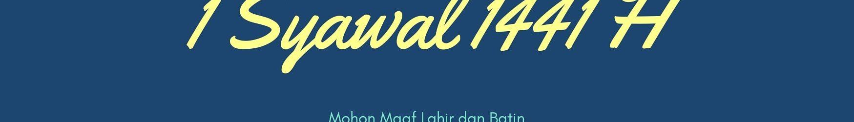 Selamat Idul Fitri 2020